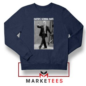 Donald Trump Haters Gonna Hate Navy Sweater
