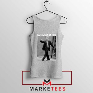 Donald Trump Haters Gonna Hate Tank Top