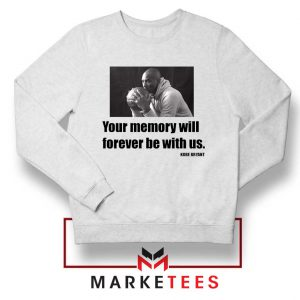 Forever Be With Us Kobe Bryant Sweater