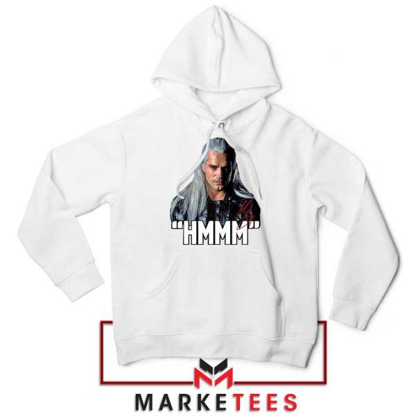 Geralt Of Rivia Saying Hmmm Hoodie