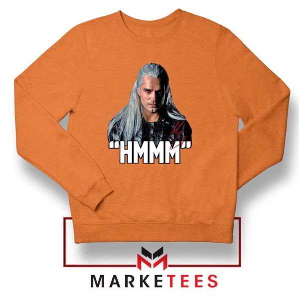 Geralt Of Rivia Saying Hmmm Orange Sweatshirt