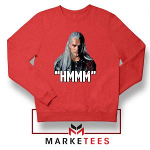 Geralt Of Rivia Saying Hmmm Red Sweatshirt