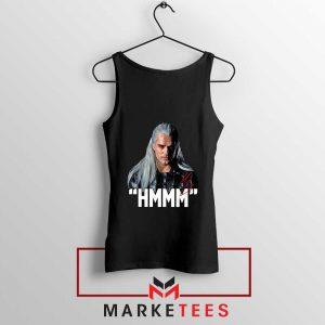 Geralt Of Rivia Saying Hmmm Tank Top