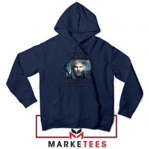 Geralt of Rivia Saying Navy Hoodie