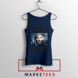 Geralt of Rivia Saying Navy Tank Top