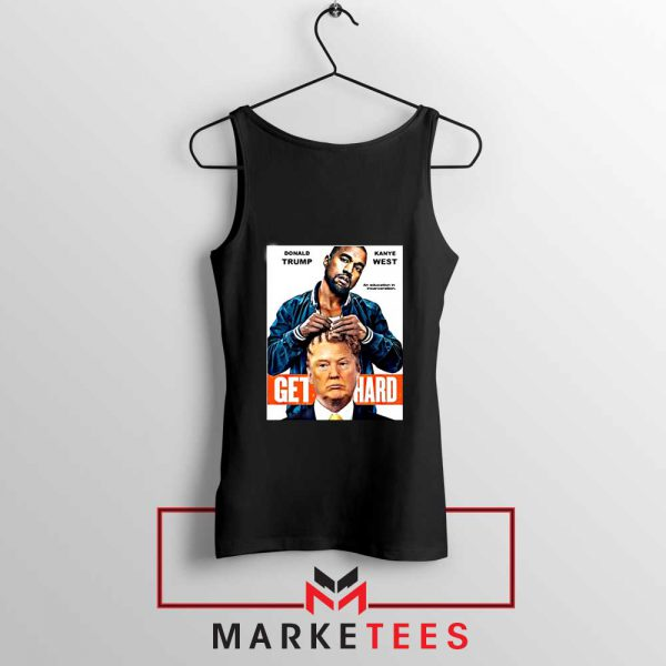 Get Hard Kanye West Trump Black Tank Top