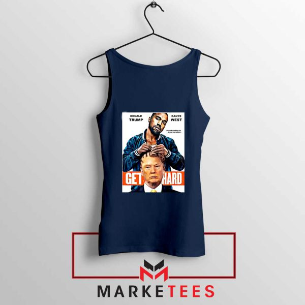 Get Hard Kanye West Trump Navy Tank Top