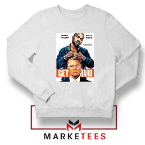 Get Hard Kanye West Trump Sweater