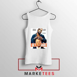 Get Hard Kanye West Trump Tank Top