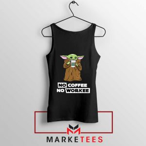 The Child No Coffee No Workee Black Tank Top