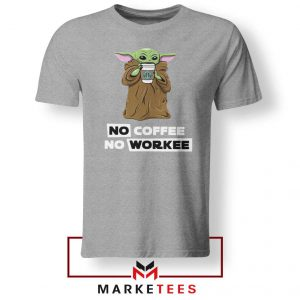 The Child No Coffee No Workee Grey Tee
