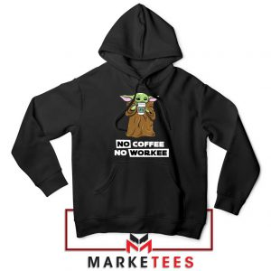 The Child No Coffee No Workee Hoodie