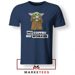 The Child No Coffee No Workee Navy Tee