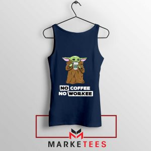 The Child No Coffee No Workee Tank Top