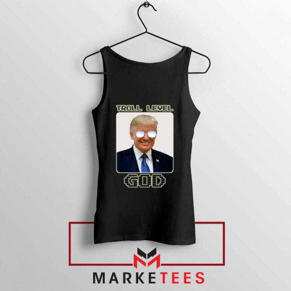 Trump Troll Level God Black Tank Top