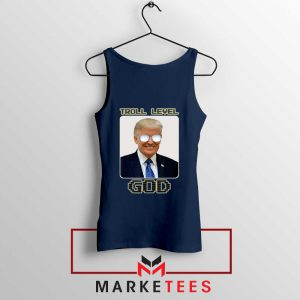 Trump Troll Level God Tank Top