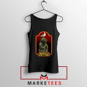 Yoda Seagull Stop It Now Black Tank Top