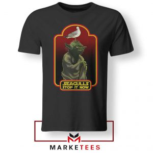 Yoda Seagull Stop It Now Tshirt