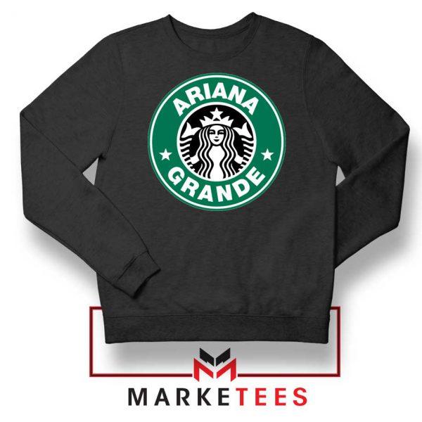 Ariana Starbucks Parody Black Sweatshirt
