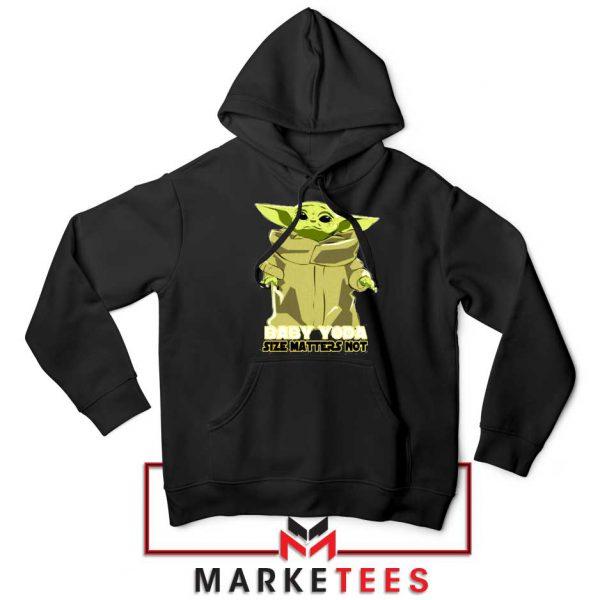Baby Yoda Size Matters Not Hoodie