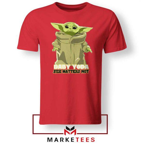 Baby Yoda Size Matters Not Red Tee Shirt