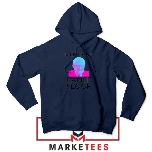 Bern Up The Dance Floor Navy Blue Hoodie