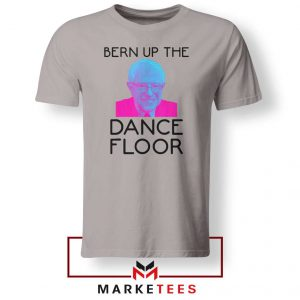 Bern Up The Dance Floor Sport Grey Tee Shirt