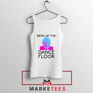 Bern Up The Dance Floor Tank Top