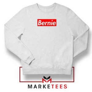 Bernie Supreme Parody Sweatshirt
