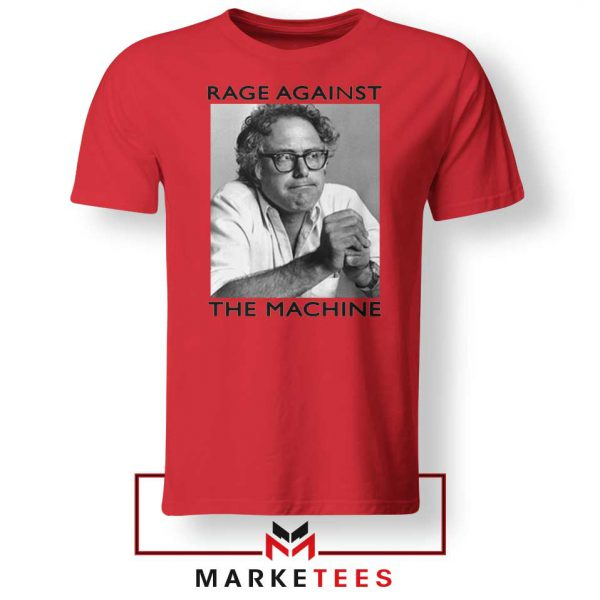 Bernies Rage Agaist The Machine Red Tshirt