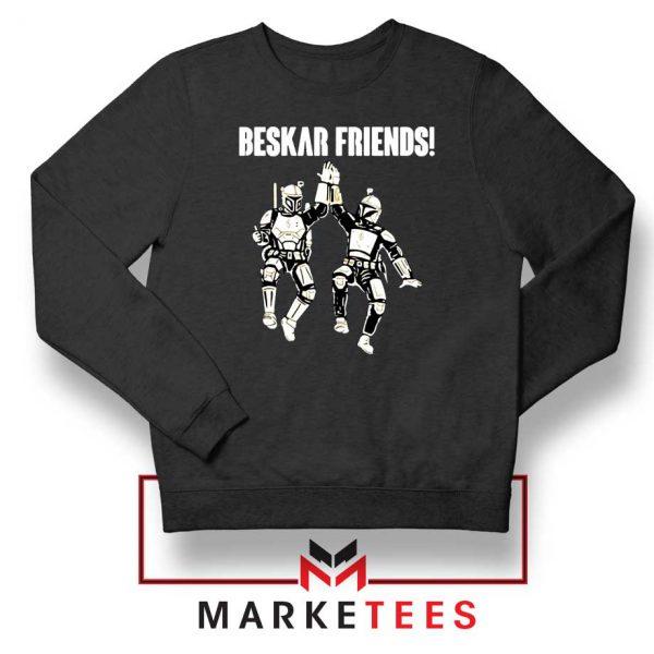 Beskar Friends The Mandalorian Sweatshirt