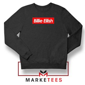 Billie Eilish Parody Supreme Black Sweater