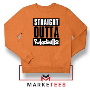 Buy Straight Outta Pokeballs Orange Sweater
