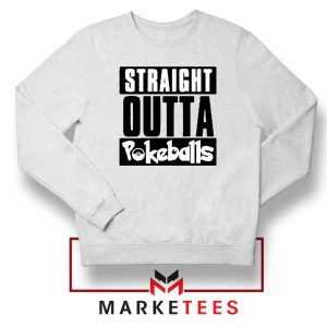 Buy Straight Outta Pokeballs Sweater