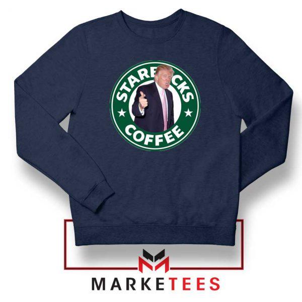 Donald Trump Starbucks Parody Navy Sweatshirt