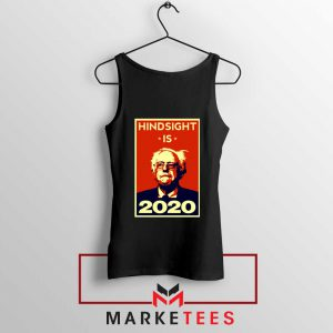 Hindsight Is Bernie Sanders Black Tank Top