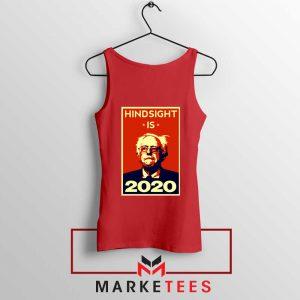 Hindsight Is Bernie Sanders Red Tank Top