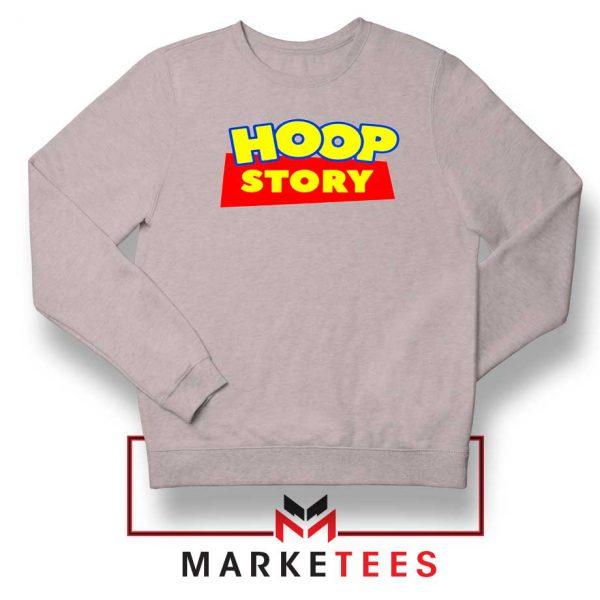 Hoop Story Basketball Sport Grey Sweatshirt