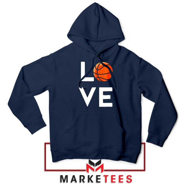 I Love Basketball Navy Blue Hoodie