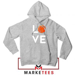 I Love Basketball Sport Grey Hoodie