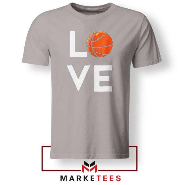 I Love Basketball Sport Grey Tee Shirt