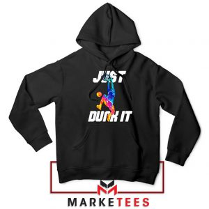 Just Dunk It Basketball Slam Hoodie