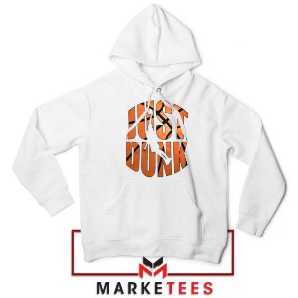 Just Dunk It NBA Hoodie