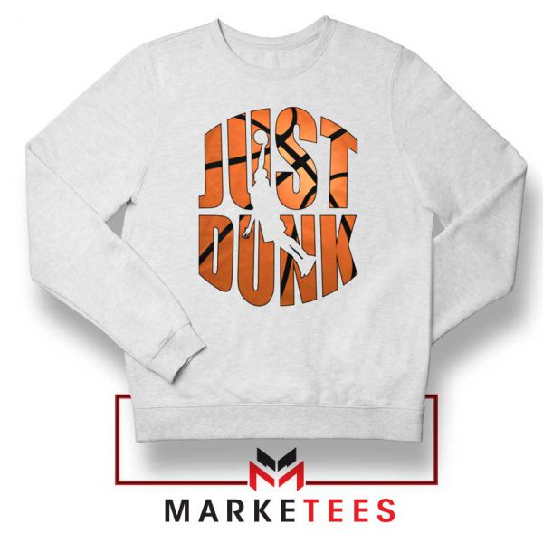Just Dunk It NBA Sweatshirt