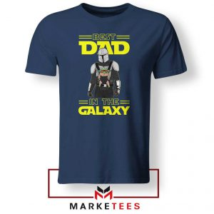 Mandalorian Best Dad In The Galaxy Navy Blue Tee Shirt