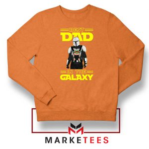 Mandalorian Best Dad In The Galaxy Orange Sweatshirt
