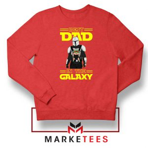 Mandalorian Best Dad In The Galaxy Sweatshirt