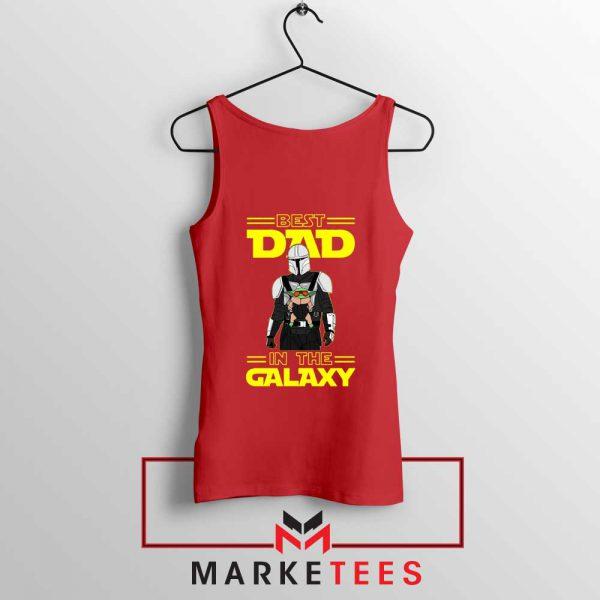 Mandalorian Best Dad In The Galaxy Tank Top
