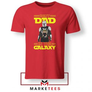 Mandalorian Best Dad In The Galaxy Tee Shirt