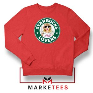 Starbuck Taylor Swift Parody Red Sweatshirt